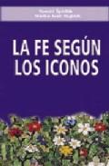 Portada de LA FE SEGUN LOS ICONOS