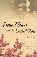 Portada de SNOW FLOWER AND THE SECRET FAN