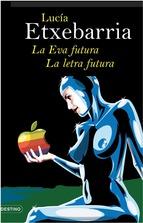 Portada de LA EVA FUTURA. LA LETRA FUTURA