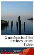 Portada de SOCIAL ASPECTS OF THE TREATMENT OF THE INSANE