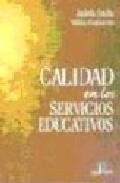 Portada de CALIDAD EN LOS SERVICIOS EDUCATIVOS