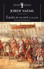 Portada de ESPAÑA EN SU CENIT (1516-1598): UN ENSAYO DE INTERPRETACION
