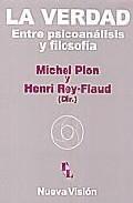 Portada de LA VERDAD ENTRE PSICOANALISIS Y FILOSOFIA