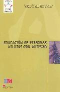 Portada de EDUCACION DE PERSONAS ADULTAS CON AUTISMO