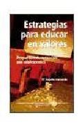 Portada de ESTRATEGIAS PARA EDUCAR EN VALORES: PROPUESTAS DE ACTUACION CON ADOLESCENTES