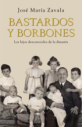 Portada de BASTARDOS Y BORBONES