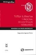 Portada de TUTELA SUSTANTIVA Y PROCESAL DE LOS TITULOS NOBILIARIOS