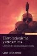 Portada de EL EVOLUCIONISMO Y OTROS MITOS: LA CRISIS DEL PRARADIGMA DARWINISTA