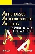 Portada de APRENDIZAJE AUTODIRIGIDO EN ADULTOS. UN MODELO PARA SU DESARROLLO
