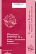 Portada de DERECHO ASOCIACION Y ASOCIACIONES: SISTEMA CONSTITUCIONAL ESPAÑOL