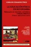 Portada de LA EDUCACION FISICA EN SECUNDARIA: ELABORACION DE MATERIALES CURRICULARES, FUNDAMENTACION TEORICA