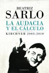Portada de LA AUDACIA Y EL CÁLCULO - EBOOK