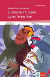 Portada de EL CORONEL NO TIENE QUIEN LE ESCRIBA: KLETT LEKTÜREN SPANISCH