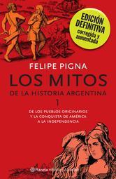 Portada de LOS MITOS DE LA HISTORIA ARGENTINA 1 - EBOOK