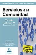 Portada de CUERPO DE PROFESORES TECNICOS DE FORMACION PROFESIONAL: SERVICIOSA LA COMUNIDAD: TEMARIO VOLUMEN IV