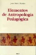 Portada de ELEMENTOS DE ANTROPOLOGIA PEDAGOGICA