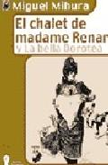 Portada de EL CHALET DE MADAME RENARD Y LA BELLA DOROTEA