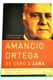 Portada de AMANCIO ORTEGA: DE CERO A ZARA