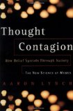 Portada de THOUGHT CONTAGION: HOW IDEAS ACT LIKE VIRUSES (THE KLUWER INTERNATIONAL SERIES IN ENGINEERING & COMPUTER SCIENCE)