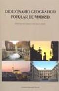 Portada de DICCIONARIO GEOGRAFICO POPULAR DE MADRID