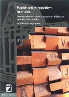 Portada de ESCRIBIR TEXTOS EXPOSITIVOS EN EL AULA:  FUNDAMENTACION TEORICA YSECUENCIAS DIDACTICAS PARA DIFERENTES NIVELES