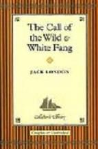 "Portada de ""THE CALL OF THE WILD"" AND ""WHITE FANG"""