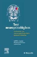 Portada de TEST NEUROPSICOLOGICOS: FUNDAMENTOS PARA UNA NEUROPSICOLOGIA CLINICA BASADA EN EVIDENCIAS