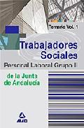 Portada de TRABAJADORES SOCIALES DE LA JUNTA DE ANDALUCIA. PERSONAL LABORAL.TEMARIO VOL. I