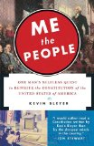 Portada de ME THE PEOPLE: ONE MAN'S SELFLESS QUEST TO REWRITE THE CONSTITUTION OF THE UNITED STATES OF AMERICA