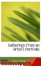 Portada de GATHERINGS FROM AN ARTIST`S PORTFOLIO
