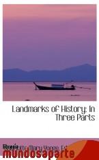 Portada de LANDMARKS OF HISTORY: IN THREE PARTS