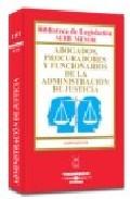 Portada de ABOGADOS, PROCURADORES Y FUNCIONARIOS DE LA ADMINISTRACION DE LA JUSTICIA