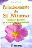 Portada de PERFECCIONAMIENTO DE SI MISMO: TECNICAS Y EJERCICIOS PARA DOMINAREL PENSAMIENTO Y LA VOLUNTAD