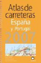 Portada de ATLAS DE CARRETERAS. ESPAÑA Y PORTUGAL 2007