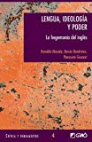 Portada de LENGUA, IDEOLOGIA Y PODER: LA HEGEMONIA DEL INGLES