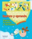 Portada de EXPLORA Y APRENDE: RAYOS, TRUENOS Y TORNADOS