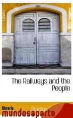 Portada de THE RAILWAYS AND THE PEOPLE