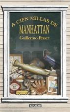 Portada de A CIEN MILLAS DE MANHATTAN (EBOOK)