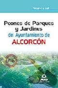 Portada de PEONES DE PARQUES Y JARDINES DEL AYUNTAMIENTO DE ALCORCON. TEMARIO Y TEST