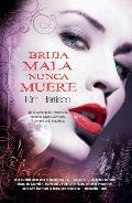 Portada de BRUJA MALA NUNCA MUERE    (EBOOK)