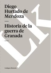 Portada de HISTORIA DE LA GUERRA DE GRANADA (EBOOK)
