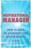 Portada de INSPIRATIONAL MANAGER: HOW TO BUILD RELATIONSHIPS THAT DELIVER RESULTS