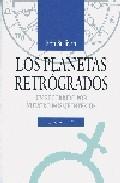 Portada de LOS PLANETAS RETROGRADOS