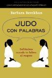 Portada de JUDO CON PALABRAS: DEFIENDETE CUANDO TE FALTEN AL RESPETO