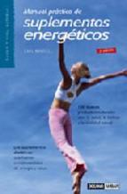 Portada de MANUAL PRACTICO DE SUPLEMENTOS ENERGETICOS: 100 NUEVOS PRODUCTOS NATURALES PARA LA SALUD, LA BELLEZA Y LA VITALIDAD SEXUAL