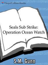 Portada de SEALS SUB STRIKE: OPERATION OCEAN WATCH