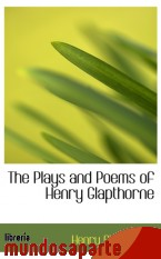 Portada de THE PLAYS AND POEMS OF HENRY GLAPTHORNE