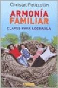 Portada de ARMONIA FAMILIAR: CLAVES PARA LOGRARLA