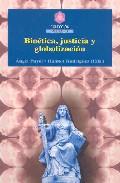 Portada de BIOETICA, JUSTICIA Y GLOBALIZACION