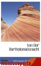 Portada de VON DER BARTHOLOMAÜSNACHT